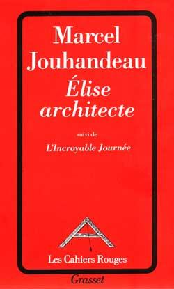 Elise architecte ; l'incroyable journée