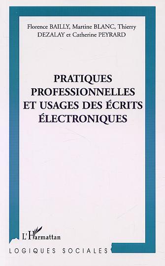 Pratiques professionnelles et usages des ecrits electroniques