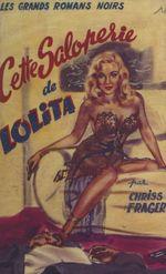 Cette saloperie de Lolita  - Chriss Frager