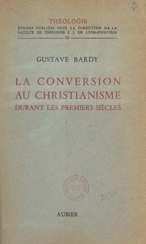 La conversion au christianisme durant les premiers siècles