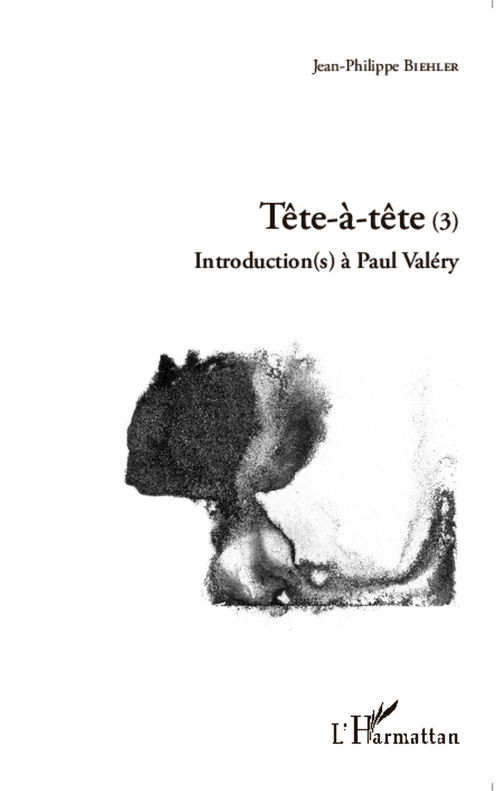 Tete-a-tete (3) - introduction(s) a paul valery