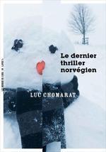 Couverture de Le dernier thriller norvégien