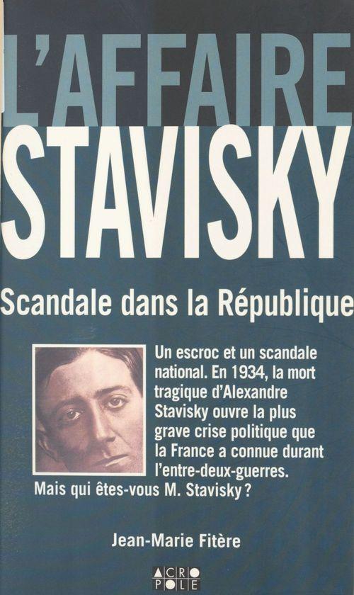 Affaire stavisky ; scandale dans la republique