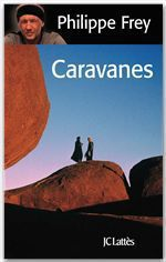 Vente EBooks : Caravanes  - Philippe Frey