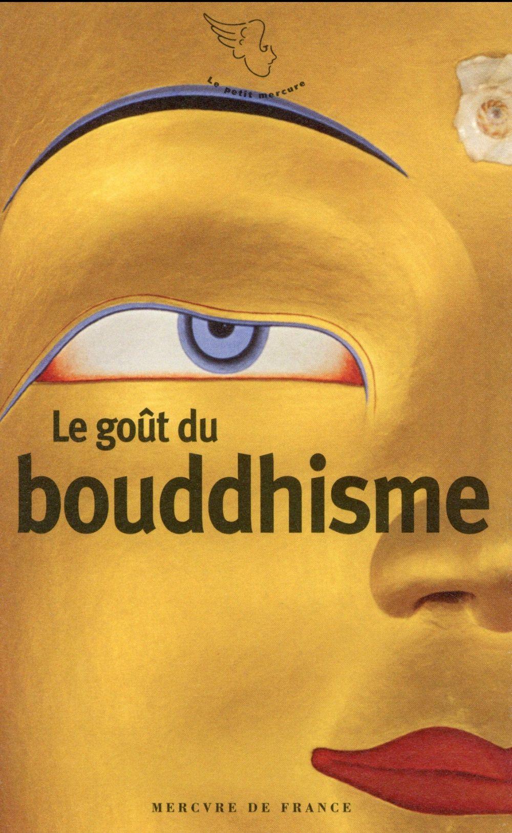 Le gout du bouddhisme