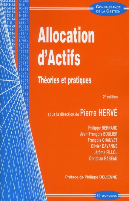 Allocation D'Actifs ; Theories Et Pratiques ; 2e Edition