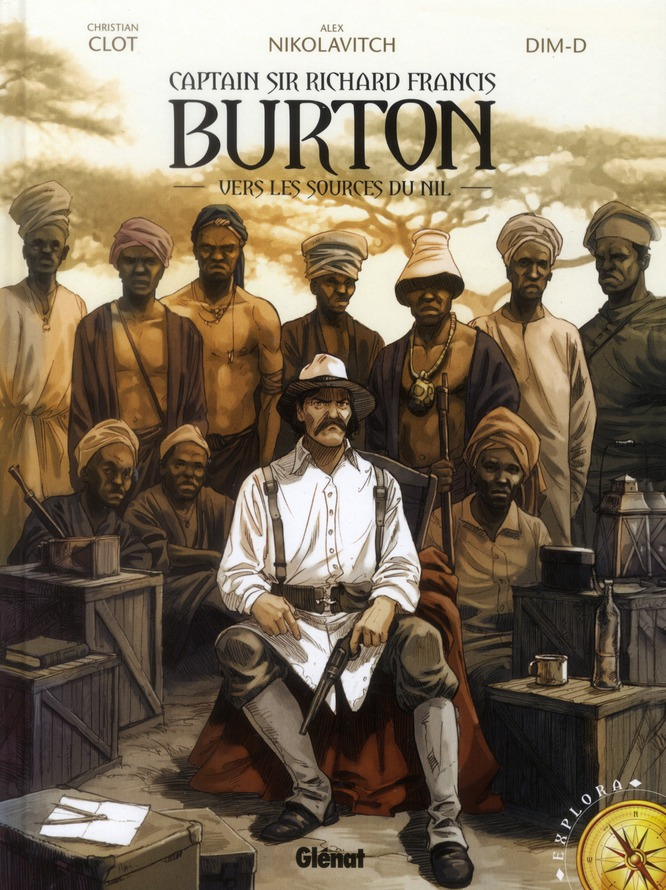 Captain Sir Richard Francis Burton t.1 ; vers les sources du Nil