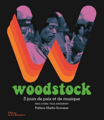 Woodstock ; 3 jours de paix et de musique