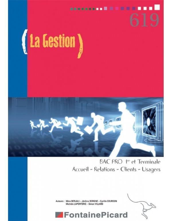 La gestion ; 1re, terminale bac pro ARCU ; livre de l'élève
