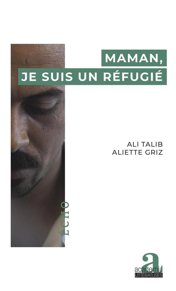 Maman, je suis un refugié