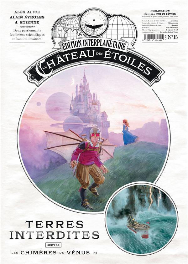 Le chateau des etoiles n.13 ; terres interdites et les chimeres de venus t.1