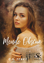 Monde Obscur  - C.N. Ferry