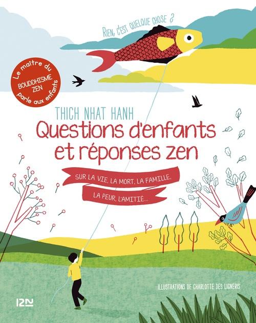 questions d'enfants et réponses zen sur la vie, la mort, la famille, la peur, l'amitié