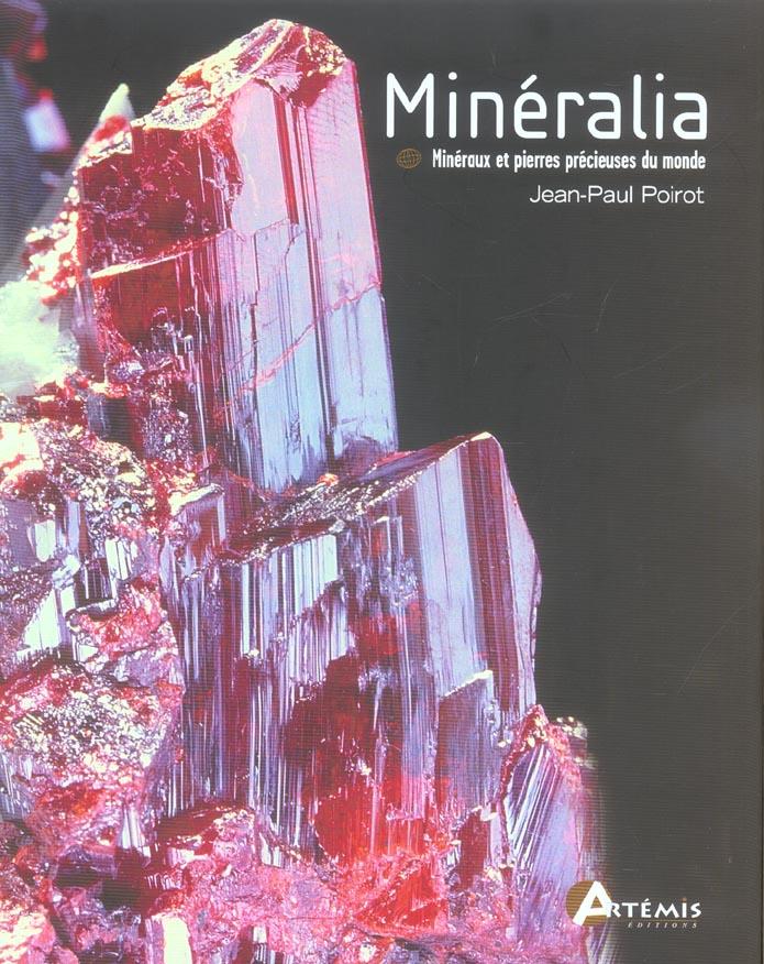 Mineralia ; mineraux et pierres precieuses du monde