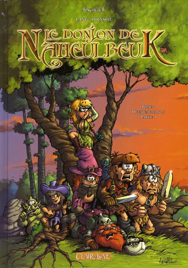 Le donjon de Naheulbeuk T.3 ; deuxième saison, partie 1