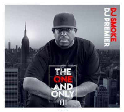 the one and only /vol.3 - DJ Premier mixtape