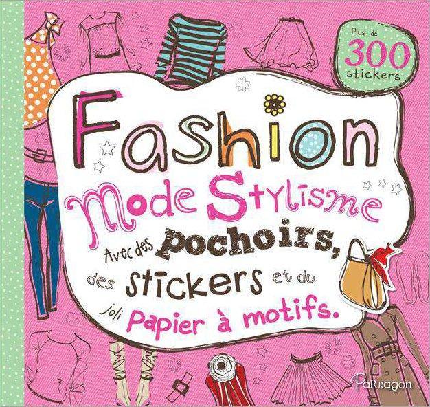 Fashion-mode-stylisme ; avec des pochoirs, des stickers et du papier à motifs