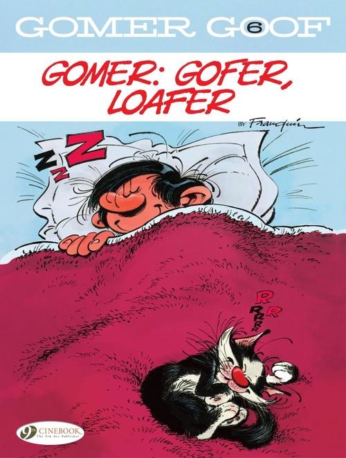 Gomer Goof T.6 ; gomer : gofer, loafer