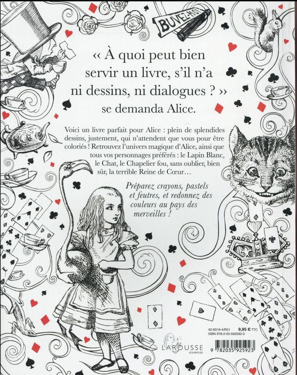 Alice Au Pays Des Merveilles Un Livre à Colorier Lewis Carroll Larousse Grand Format Al Kitab Tunis Le Colisee