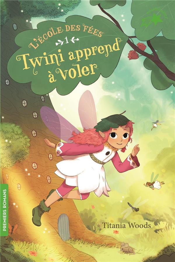 L'école des fées T.1 ; Twini apprend à voler