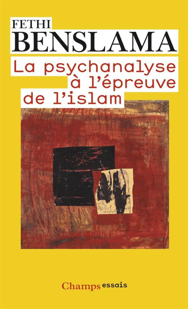 La psychanalyse a l'epreuve de l'islam