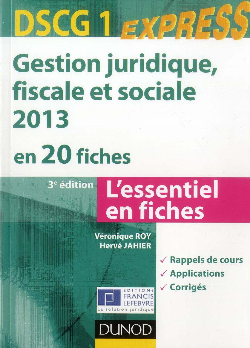 Dscg 1 ; Gestion Juridique, Sociale, Fiscale En 20 Fiches (3e Edition)