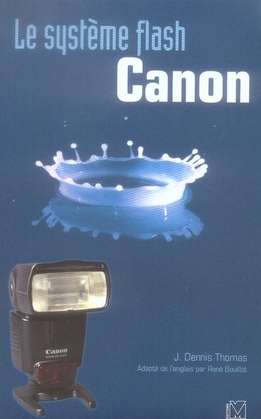 le systeme flash canon