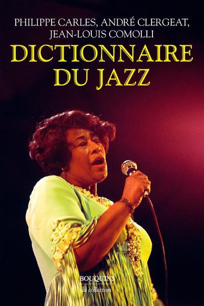 Le nouveau dictionnaire du jazz (édition 2011)
