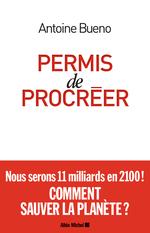 Vente Livre Numérique : Permis de procréer  - Antoine BUENO