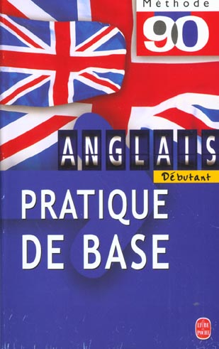 Methode 90 anglais, pratique de base