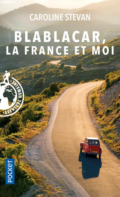 Blablacar, la France et moi