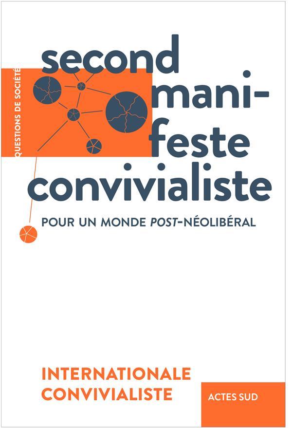 SECOND MANIFESTE CONVIVIALISTE  -  POUR UN MONDE POST-NEOLIBERAL