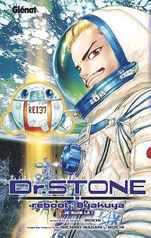 Dr. Stone ; reboot : byakuya ; je suis là