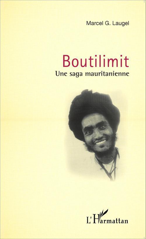 Boutilimit une saga mauritanienne