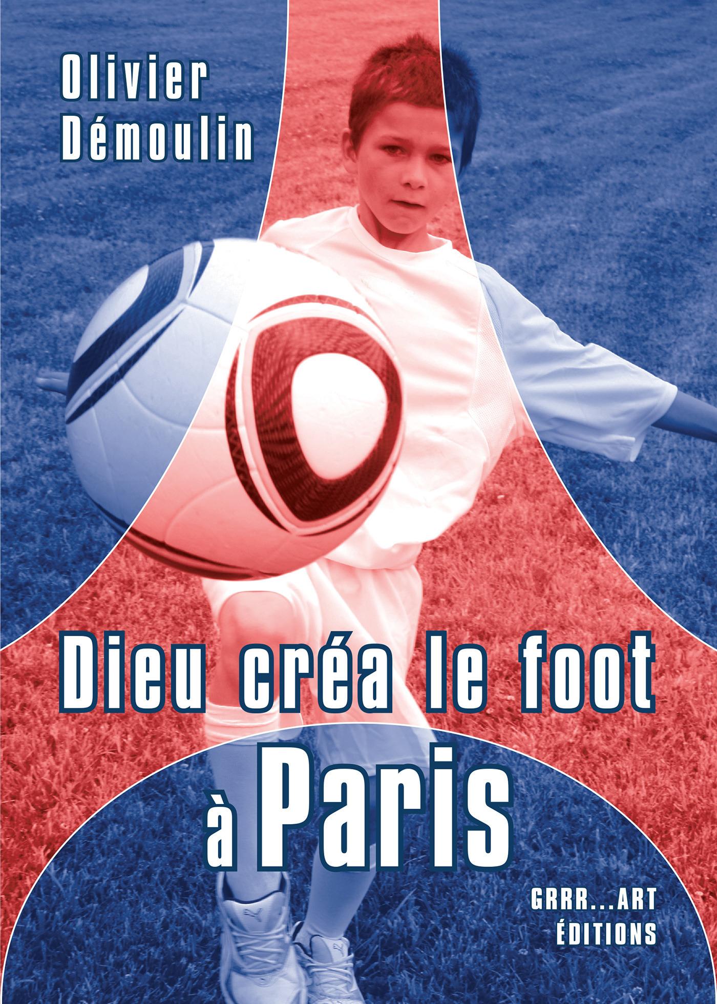 Dieu créa le foot à Paris