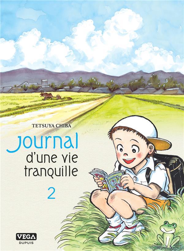 Journal d une vie tranquille - tome 2
