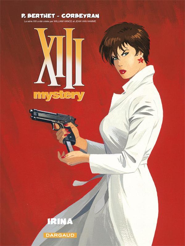 XIII Mystery T.2 ; Irina