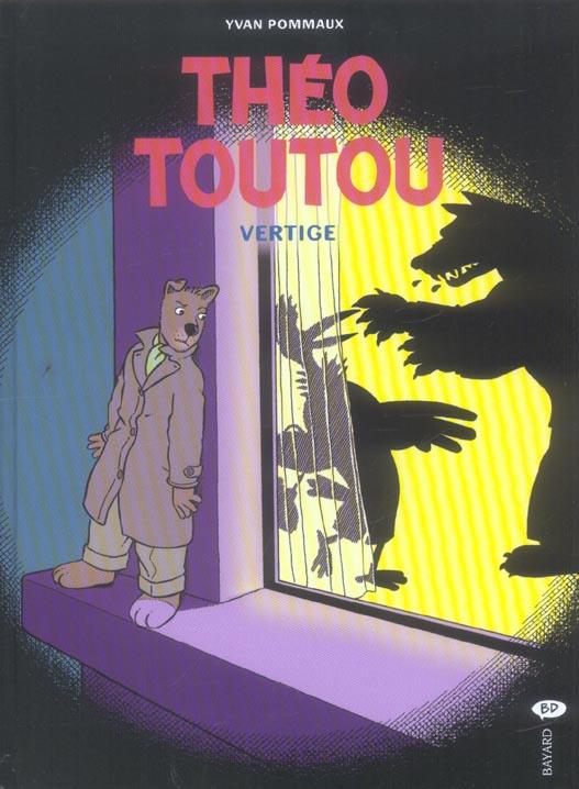 Théo Toutou t.4 ; vertige