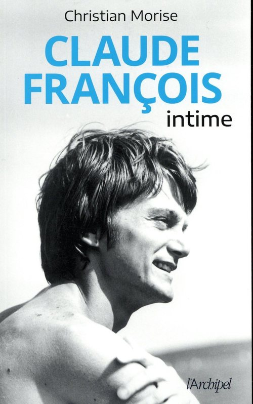 Claude François intime