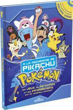Pokémon ; à la recherche de Pikachu