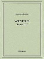 Vente Livre Numérique : Nouvelles III  - Prosper Mérimée