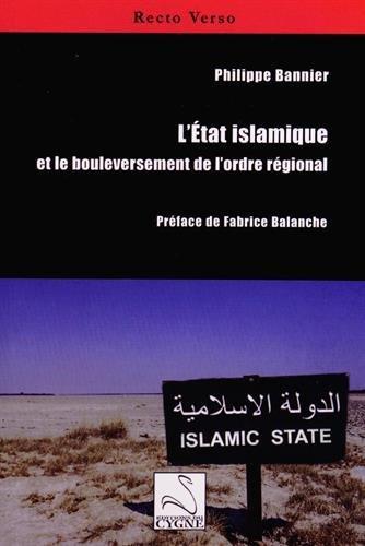 L'etat islamique et le bouleversement de l'ordre regional