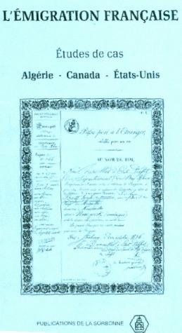 L'émigration francaise ; étude de cas ; Algérie, Canada, Etats-Unis