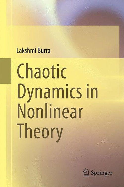 Chaotic Dynamics in Nonlinear Theory  - Lakshmi Burra