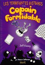 Vente Livre Numérique : Les Terrifiantes Histoires d'un copain formidable  - Jeff Kinney