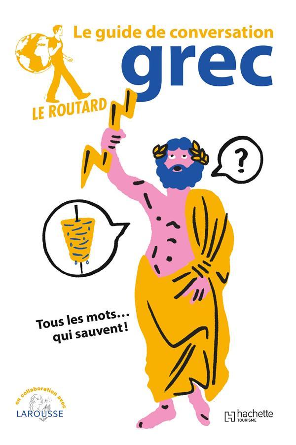Le guide de conversation Routard ; grec