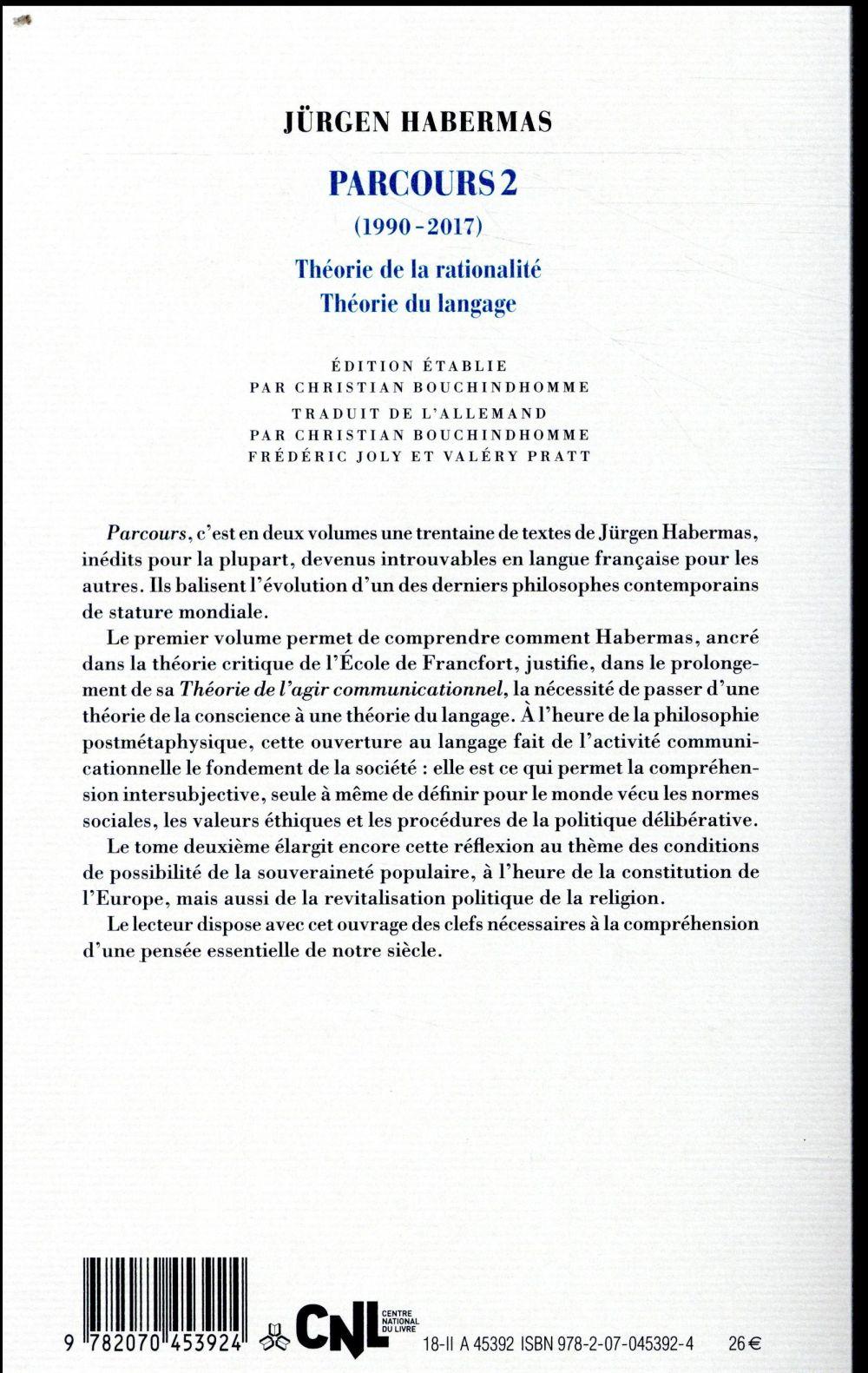 parcours 2 (1990-2017) ; théorie de la rationalité, théorie du langage