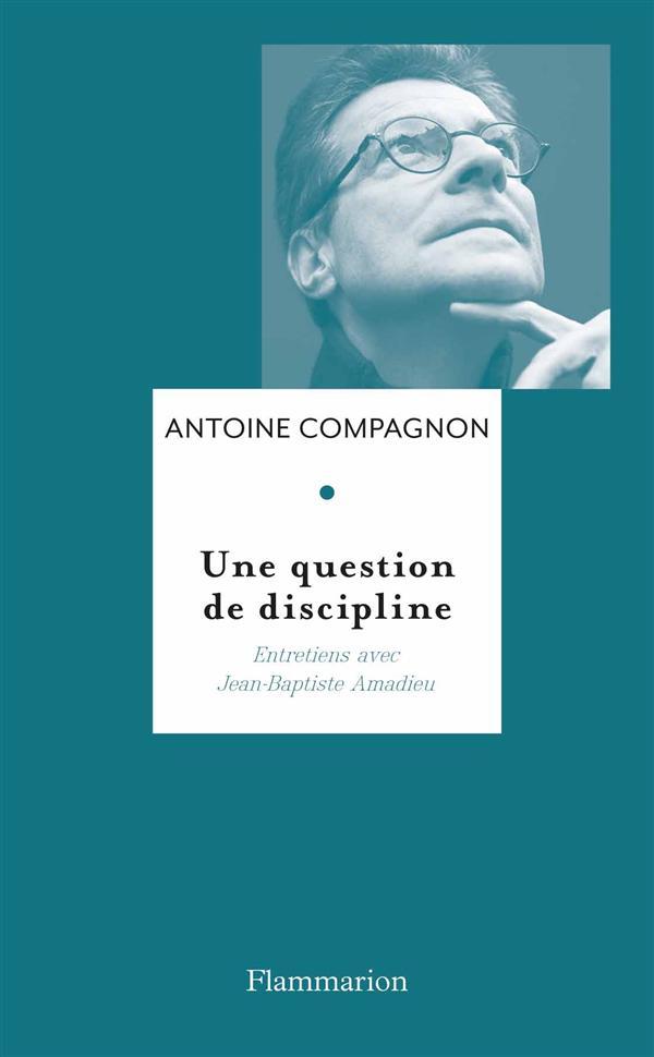 Une question de discipline ; entretiens avec Jean-Baptiste Amadieu