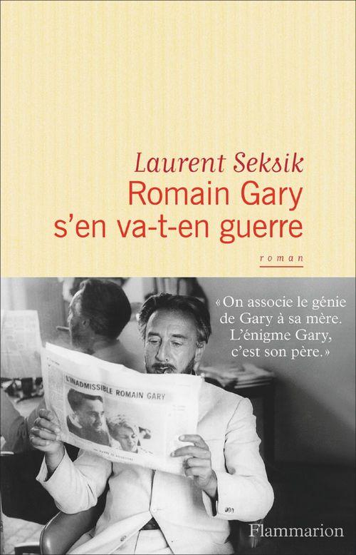 Romain Gary s'en va-t-en guerre