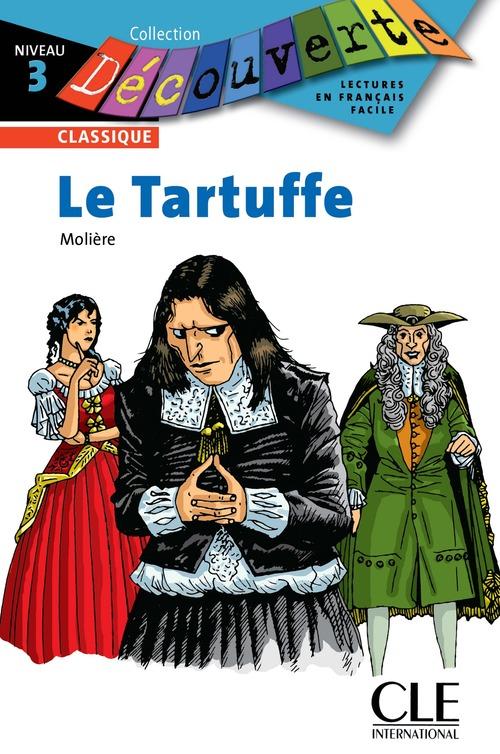 Le Tartuffe - Niveau 3 - Lecture Découverte - Ebook